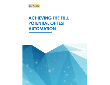White Paper Achieving the Full Potential of Test Automation