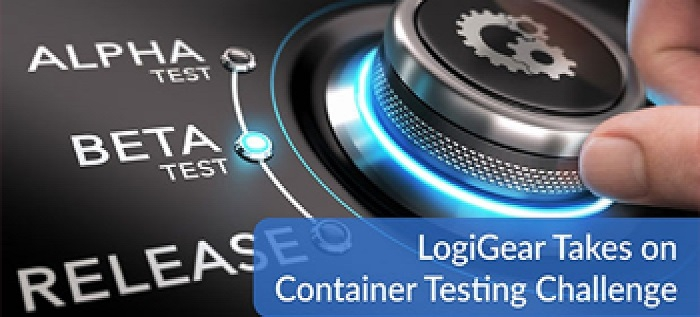 LogiGear Takes on Container Testing Challenge